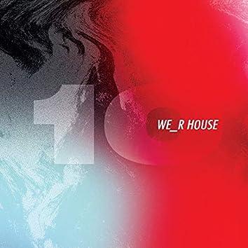 We_R House 10