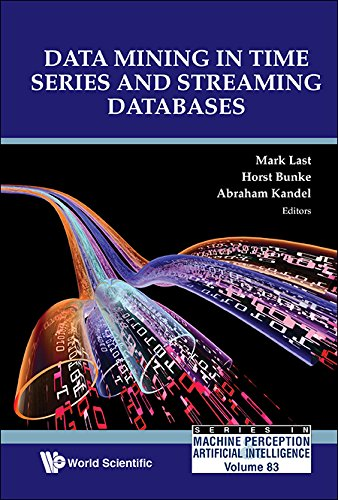 Data Mining In Time Series And Streaming Databases (Series In Machine Perception And Artificial Intelligence Book 83) (English Edition)