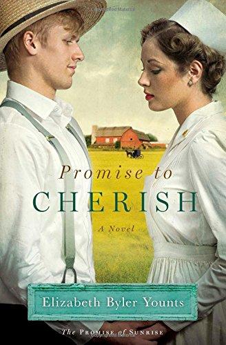 Promise to Cherish: A Novel (Promise of Sunrise)