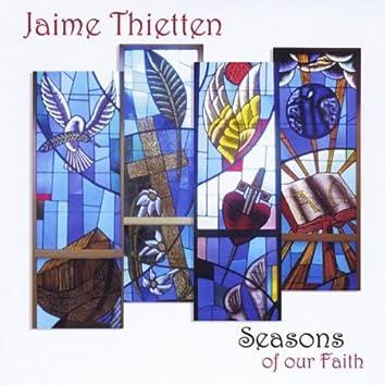 Seasons of Our Faith