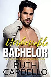 Undeniable Bachelor (Bachelor Tower Series Book 3)
