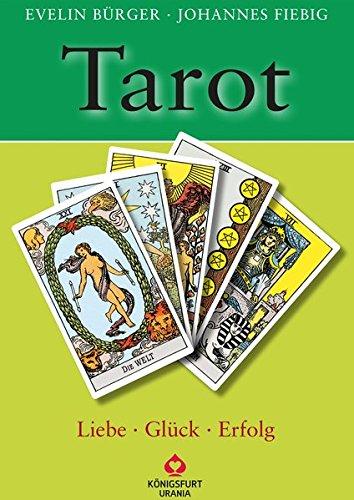 Tarot - Liebe, Glück, Erfolg: Set mit Buch und Karten