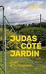 Judas côté jardin par Oultremont