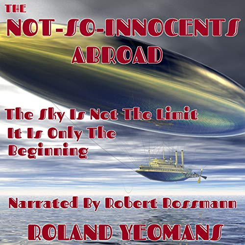 The Not-so-Innocents Abroad audiobook cover art