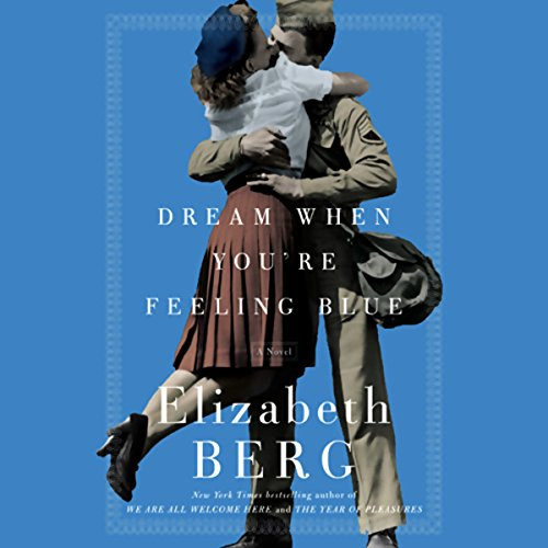 Dream When You're Feeling Blue audiobook cover art