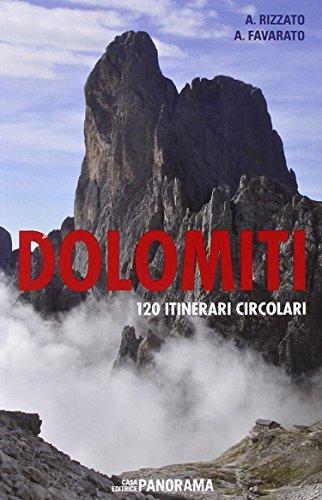 Dolomiti. 120 itinerari circolari