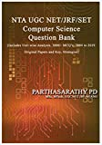 Computer Science and Applications UGC NET / JRF / SET Question Bank : Paper 2 NTA UGC NET (PARTH-MCQC-002-BN-N) (English Edition)