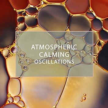 Atmospheric Calming Oscillations