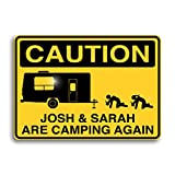 Personalized aluminum camping sign, custom made for your favorite campers! These aluminum signs are hand made in the USA. You place the order, that's when we make the signs. Even though they are totally custom made, we ship 'em fast! 99% of our order...