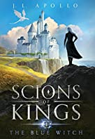 The Blue Witch (Scions of Kings)