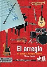 El arreglo.: Un puzzle de expresión musical.