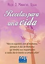 Recetas para una vida (Spanish Edition)
