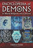 Bane, T:  Encyclopedia of Demons in World Religions and Cult