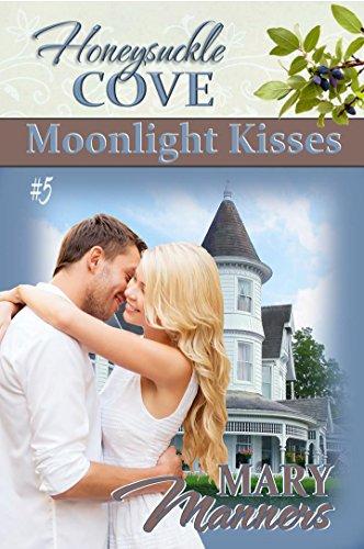 Moonlight Kisses (Honeysuckle Cove Book 5) (English Edition)