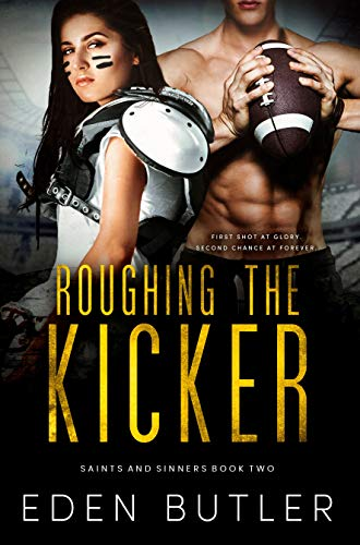 Roughing the Kicker (Saints and Sinners Book 2)