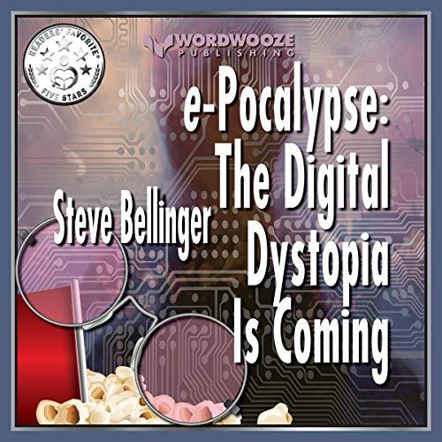 E-Pocalypse Audiobook By Steve Bellinger cover art