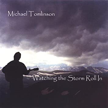 Watching the Storm Roll in (Solo Acoustic)