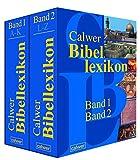 Calwer Bibellexikon: Band 1: A-K. Band 2: L-Z - Otto Betz