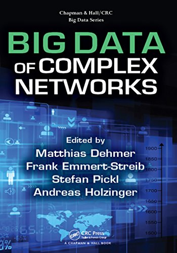 Big Data of Complex Networks (Chapman & Hall/CRC Big Data Series) (English Edition)