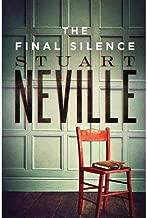 By Stuart Neville - The Final Silence (The Belfast Novels) (2014-11-12) [Hardcover]