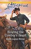 Healing the Cowboy's Heart (Shepherd's Crossing)