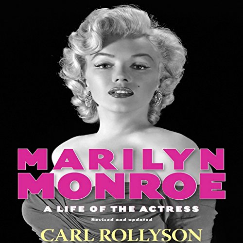 Marilyn Monroe: A Life of the Actress, Revised and Updated audiobook cover art
