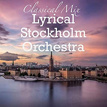 Classical Mix Lyrical Stockholm Orchestra
