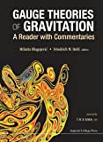 Gauge Theories Of Gravitation: A Reader With Commentaries - Milutin Blagojevic