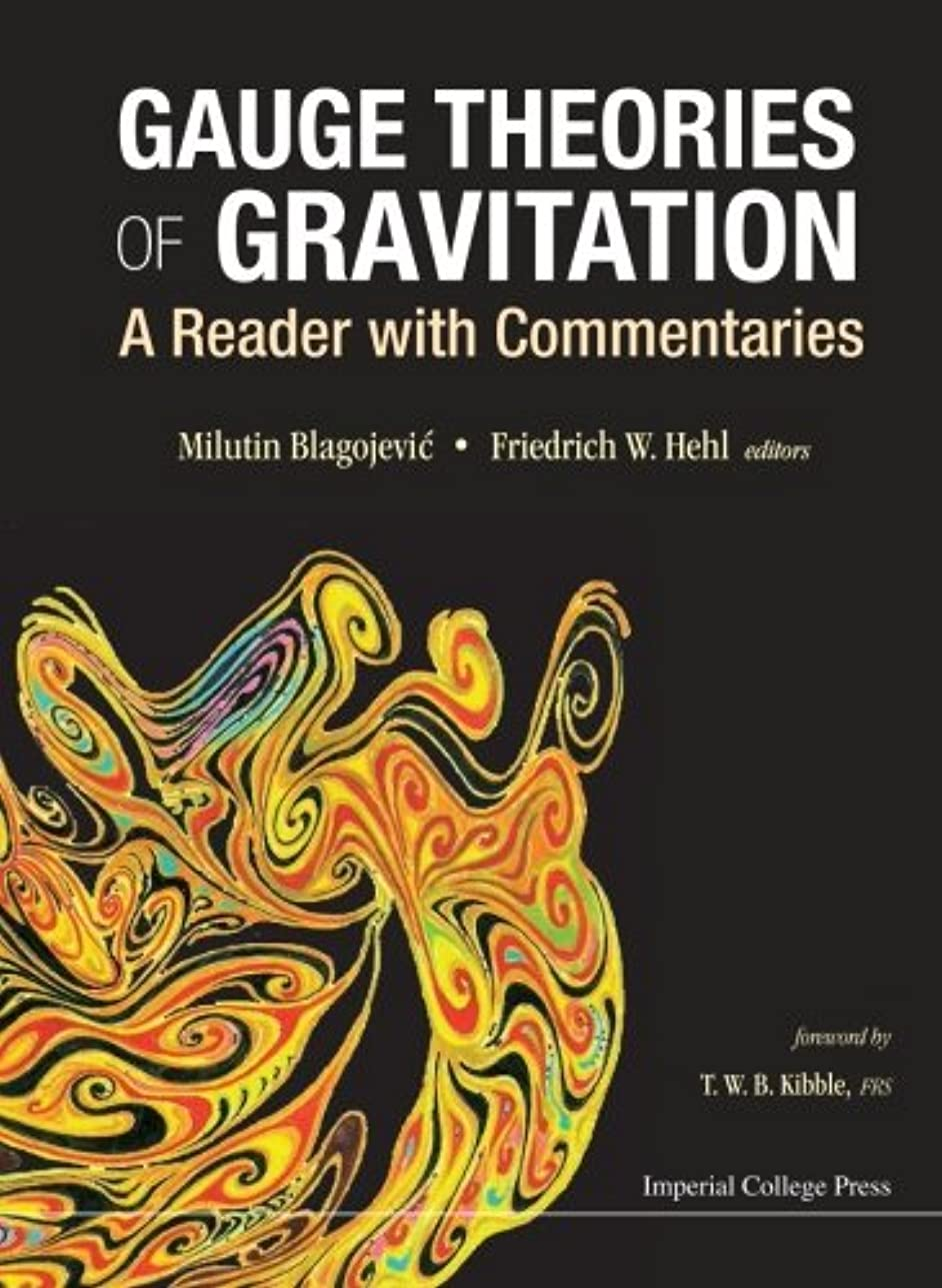あさり難民送ったGauge Theories Of Gravitation: A Reader With Commentaries