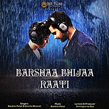 Barshaa Bhijaa Raati