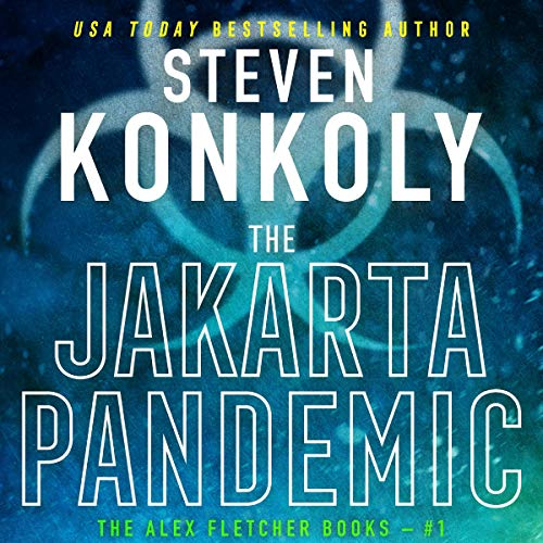 The Jakarta Pandemic: A Modern Thriller audiobook cover art