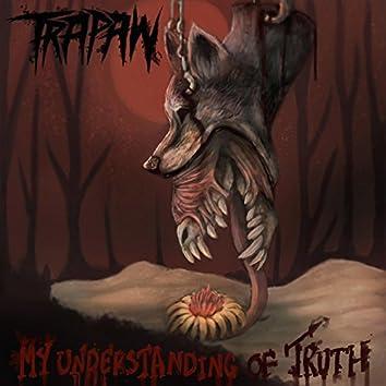 My Understanding of Truth EP