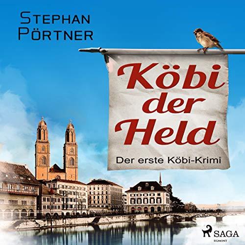 Köbi der Held audiobook cover art