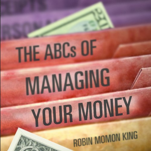 The ABCs of Managing Your Money audiobook cover art