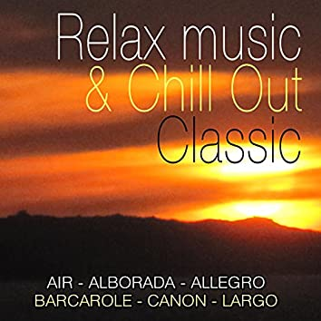 Relax Music & Chill out Clasic