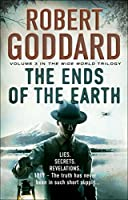 The Ends of the Earth: The Wide World, James Maxted 3 (The Wide World Trilogy)