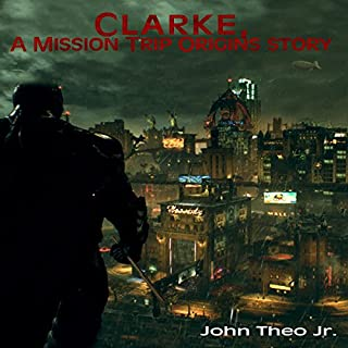 Clarke, a Mission Trip Origins Story audiobook cover art
