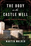 Image of The Body in the Castle Well: A Bruno, Chief of Police novel (Bruno, Chief of Police Series)