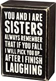 Primitives by Kathy 19450 Box Sign, 3' x 4.5', Sisters Laughing