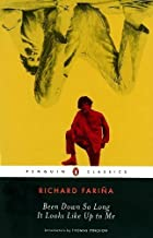 Been Down So Long It Looks Like Up to Me (Penguin Twentieth-century Classics) by Richard Faria(1996-05-01)