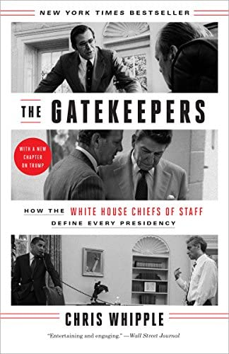 The Gatekeepers How the White House Chiefs of Staff Define Every Presidency product image