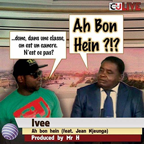 Ah bon hein ?!? (feat. Jean Njeunga)