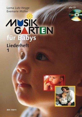 Musikgarten für Babys Heft 1 (Musikgarten)