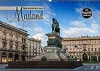 Impressionen aus Mailand (Wandkalender 2022 DIN A2 quer): Majestaetische Bauten und idyllische Orte (Geburtstagskalender, 14 Seiten )