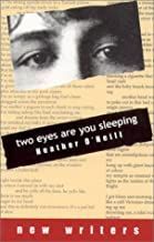 Two Eyes Are You Sleeping (New Writers (DC Books Hardcover))