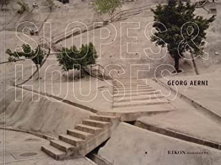 Georg Aerni: Slopes and Houses (English and German Edition)