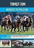 TIMEFORM HORSES TO FOLLOW 2019 FLAT SEASON: A TIMEFORM RACING PUBLICATION