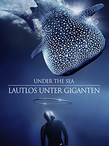 Under the Sea: Lautlos unter Giganten...