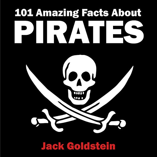 101 Amazing Facts About Pirates audiobook cover art