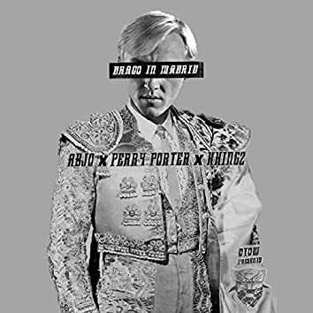 Draco in Madrid (feat. Khingz & Perry Porter)